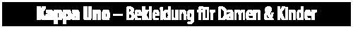 Kappa Uno - Bekleidung für Damen & Kinder | Genussmarkt Gut Immenbeck | Sonntag 10. September 2017